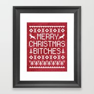 Merry Christmas Bitches … Framed Art Print