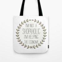 I'm Not A Shopaholic. Tote Bag