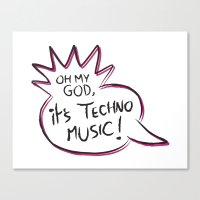 It's Techno Music! Canvas Print