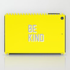 Be Kind iPad Case