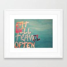 EatWell. TravelOften Framed Art Print
