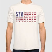 Stronger Together - Campaign Slogan  Mens Fitted Tee Natural SMALL