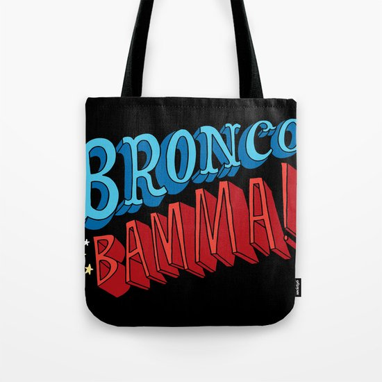 Bronco Bamma! Tote Bag