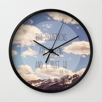 The Mountains Are Callin… Wall Clock