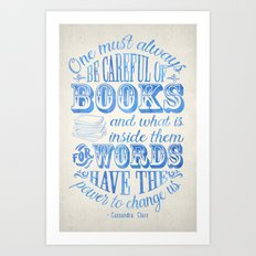Be Careful Of Books - Wh… Art Print