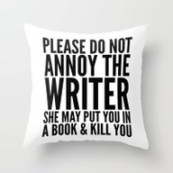 Please Do Not Annoy The … Throw Pillow