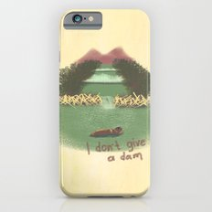 I Don't Give A Dam Slim Case iPhone 6s