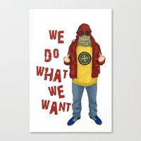 We Do What We Want Canvas Print