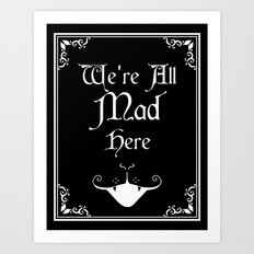 Alice In Wonderland We're All Mad Here Art Print