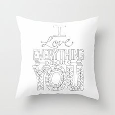 I Love Everything Throw Pillow