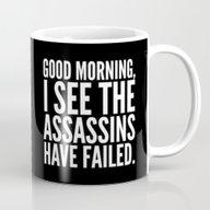 Good Morning, I See The … Mug