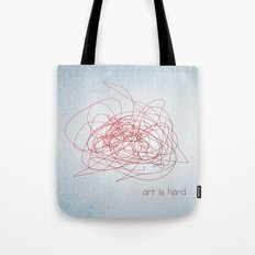 art is hard Tote Bag