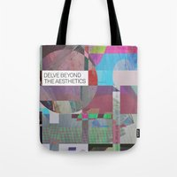 Delve Beyond The Aesthet… Tote Bag