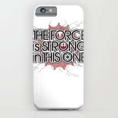 The Force is strong in this one Slim Case iPhone 6s