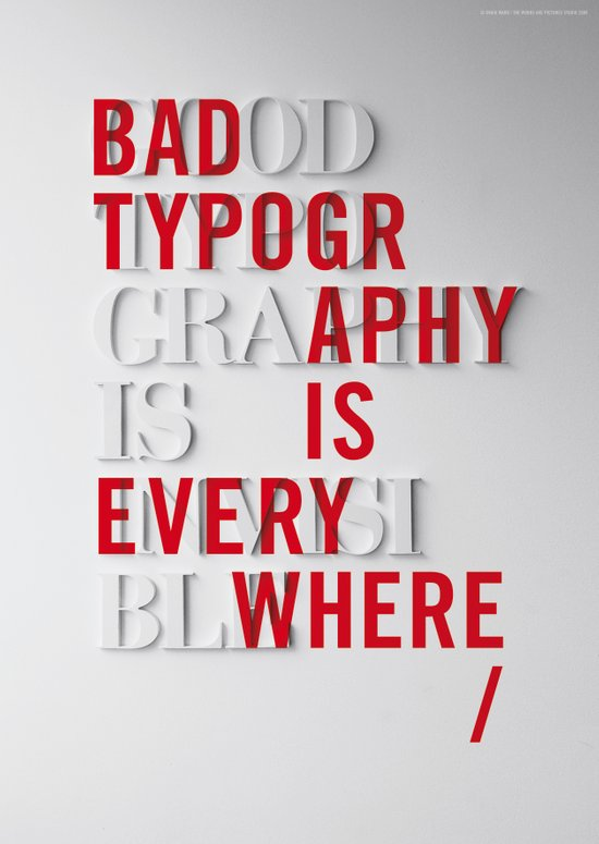 Bad Typography is Everywhere / Good Typography is Invisible Canvas Print