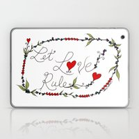 Let Love Rule Laptop & iPad Skin
