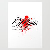 Music Is In My Blood Art Print