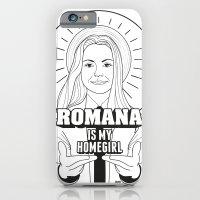Romana Is My Homegirl iPhone 6 Slim Case