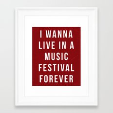 Live Music Festival Quote Framed Art Print
