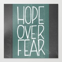 Hope Over Fear Canvas Print