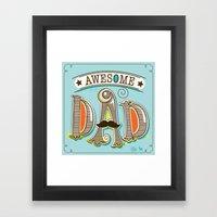 Awesome Dad Framed Art Print
