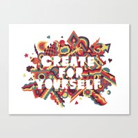 Create For Yourself (1) Canvas Print