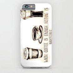 Coffee empowerment  Slim Case iPhone 6s