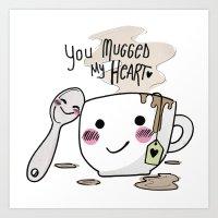 I Love Your Mug Art Print