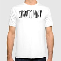 Serenity Now! Mens Fitted Tee White SMALL