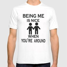 Being Me is Nice Mens Fitted Tee White SMALL