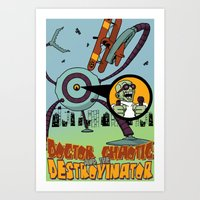 Doctor Chaotic and the Destroyinator Art Print