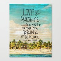 Live In The Sunshine - P… Canvas Print
