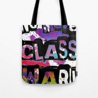 NO MORE CLASS WAR Tote Bag