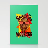 Show Me Your Wookiee!  |… Stationery Cards