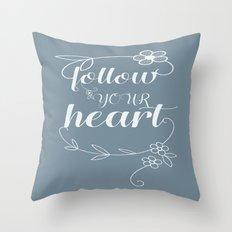 art print wall decor typography follow your heart art print Throw Pillow
