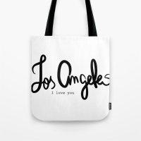 Los Angeles I love you  Tote Bag