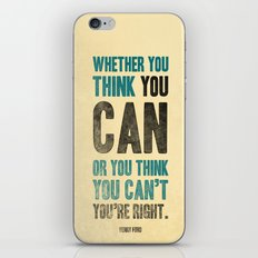 Think you can or can't iPhone & iPod Skin