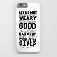 16/52: Galations 6:9 iPhone 6 Slim Case