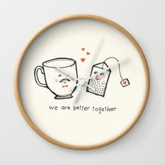 We Are Better Together - Tea and Teacup Valentine Wall Clock