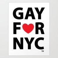 Gay For NYC Art Print