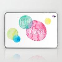 Hello Nowhere Laptop & iPad Skin