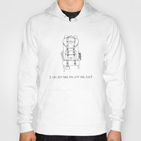 I Was Not Made For Just … Hoody