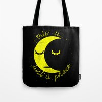 This Is Just A Phase  Tote Bag