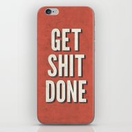 iPhone & iPod Skin featuring Get Shit Done by Bill Pyle
