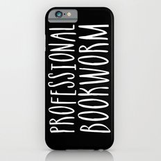 Professional bookworm - Inverted iPhone 6 Slim Case