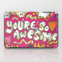 You're so awesome iPad Case