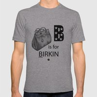 B is for Birkin Mens Fitted Tee Athletic Grey SMALL