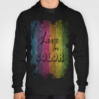 Live In Color.  Hoody