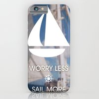 iPhone & iPod Case featuring Worry Less Sail More 2 by Sheana Firth