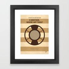 No055 My O Brother Where Art Thou minimal movie poster Framed Art Print